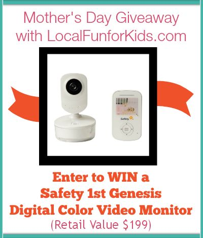 Mother's Day Giveaway! Win a Safety First Video Monitor (Value $199)