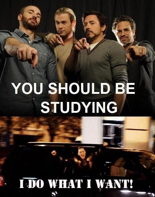 you should be studying avengers avengers and loki you ...
