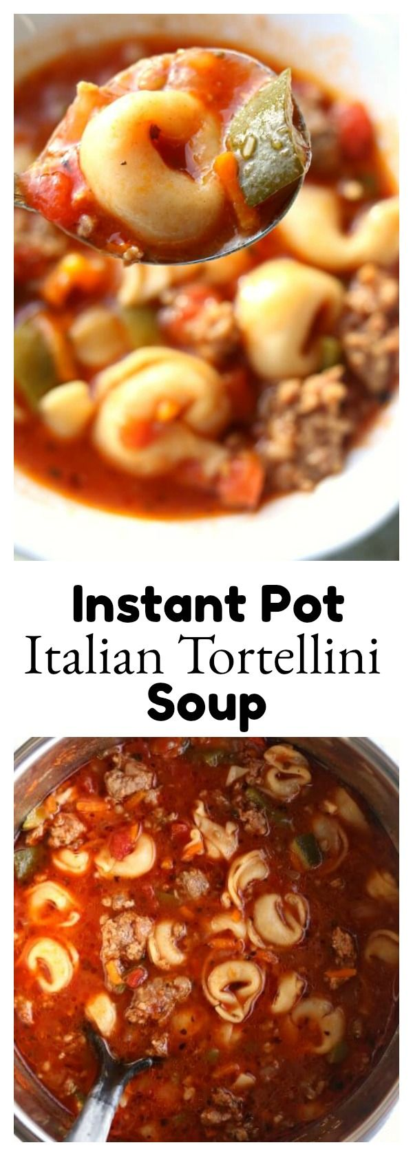 Instant Pot Italian Tortellini Soup–Italian sausage is browned with onions and garlic and then beef broth, tortellini, tomatoes, green peppers and zucchini are simmered together to produce a soup with ultimate flavor. #instantpot