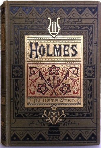 The Poetical Works of Oliver Wendell Holmes, London: George Routledge and Sons, 1883 - Beautiful Antique Books