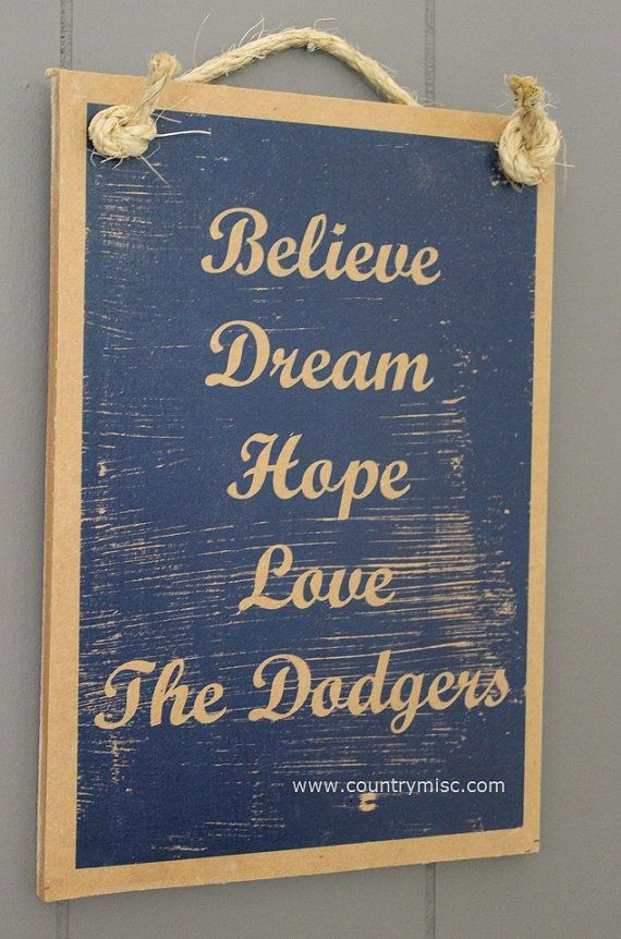 Believe, Dream, Hope, Love, The Dodgers - LA Dodgers Baseball Sign on Etsy, $18.37