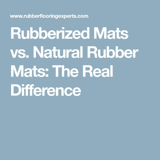 Rubberized Mats vs. Natural Rubber Mats: The Real Difference