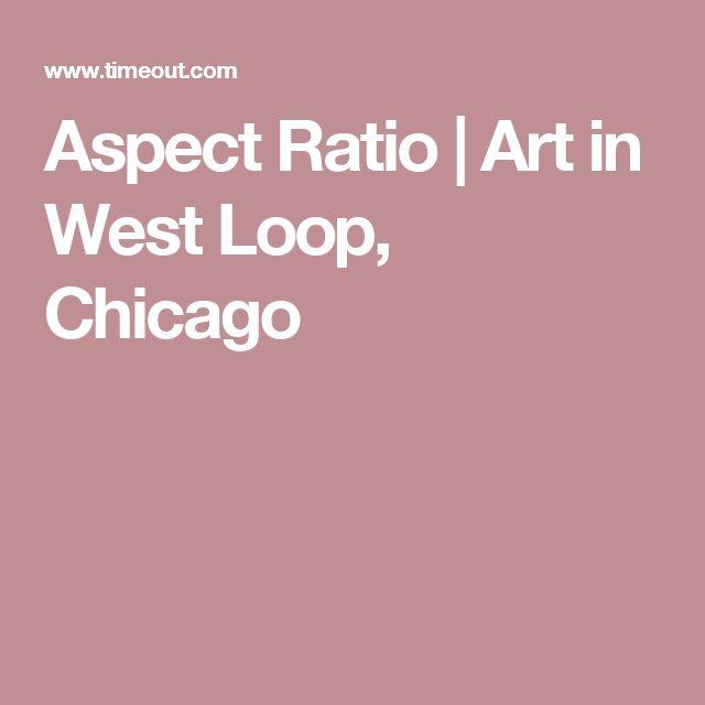 Aspect Ratio | Art in West Loop, Chicago