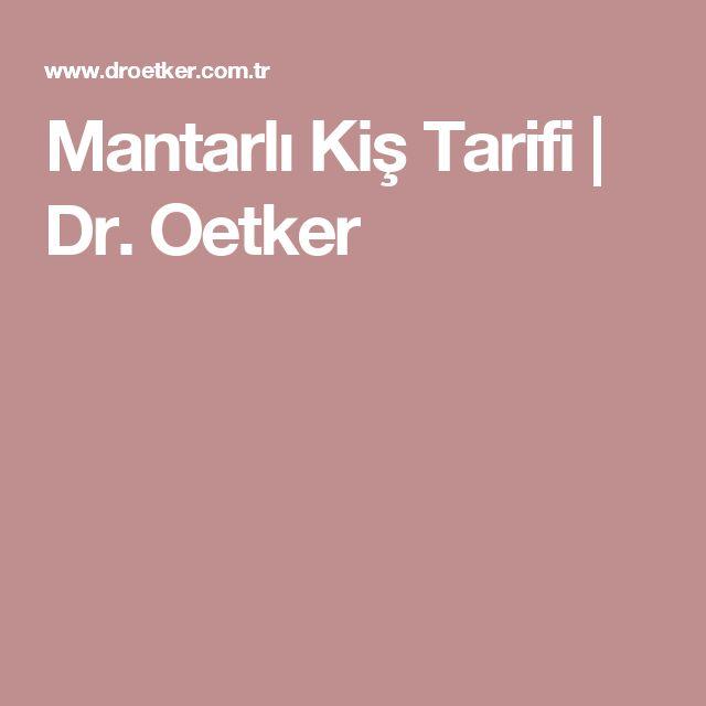 Mantarlı Kiş Tarifi | Dr. Oetker