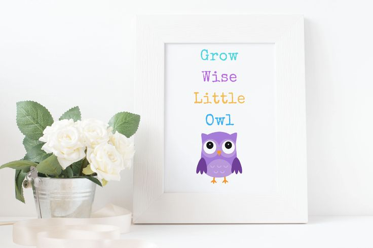 Grow Wise Little Owl, Owl Printable, Owl Download Print, Woodland Animals Poster, Owl Nursery Decor, Woodland Decor, Owl Decor, Owl Print by GirlMomLifeDesigns on Etsy https://www.etsy.com/listing/525272209/grow-wise-little-owl-owl-printable-owl