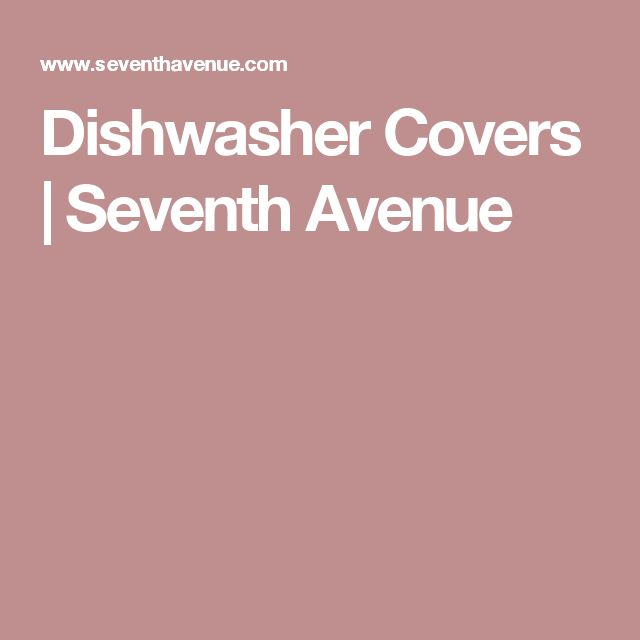 25 Best Ideas About Dishwasher Cover On Pinterest Faux