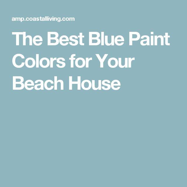 25 Best Ideas About Best Blue Paint Colors On Pinterest Best Bedroom Colors Blue Paint