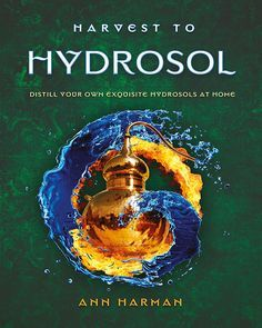 This is one of my favorites on The Essential Oil Company: Harvest To Hydrosol - Distill Your Own Exquisit...
