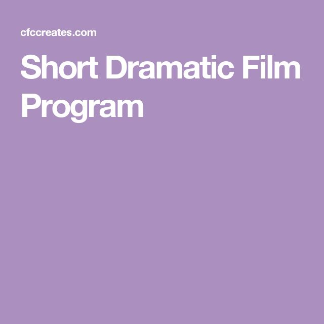 Short Dramatic Film Program