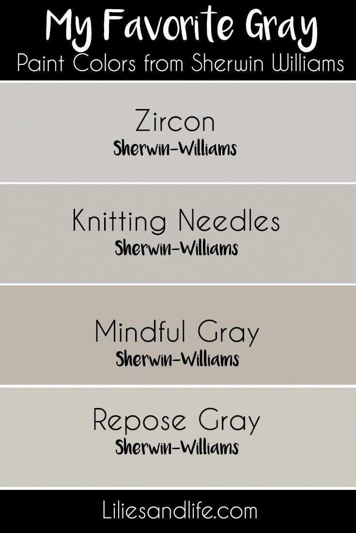 My Favorite Gray Paint Colors Sherwin Williams Paint Gray Grey Paint Colors Grey Paint Bathroom zircon sherwin williams