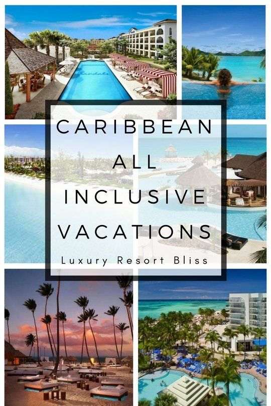 All Inclusive Caribbean Vacations #caribbeanbeaches