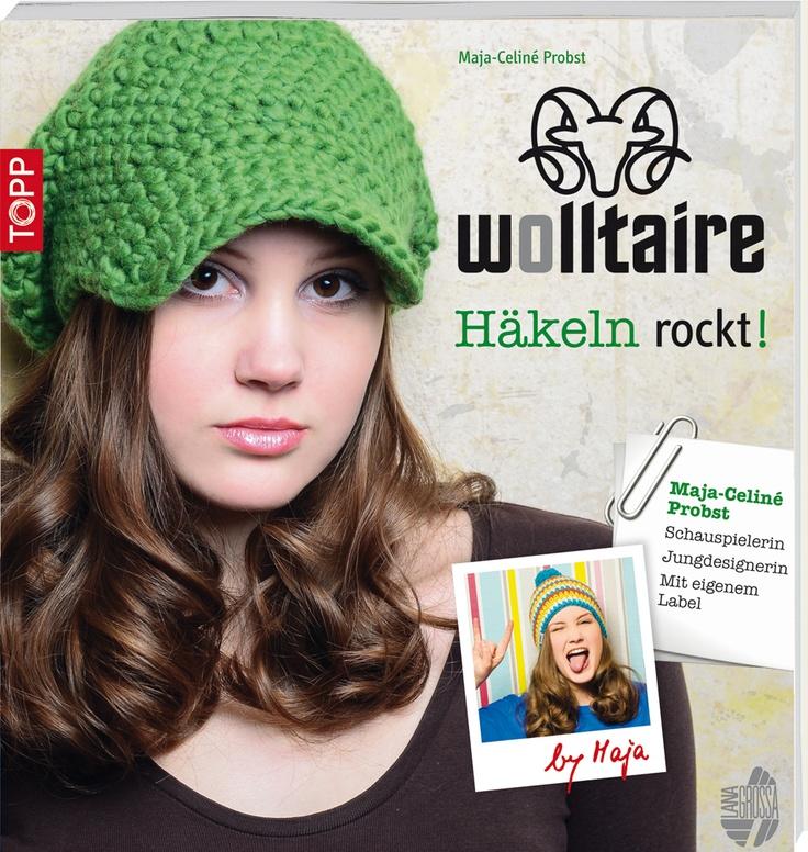 Wolltaire by Maja - Häkeln rockt! Neu ab Oktober 2013!