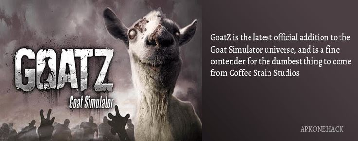 Goat Simulator GoatZ is an Action game for android Download latest version of Goat Simulator GoatZ Apk + OBB Data [Full Paid] 1.4.4 for Android from apkonehack with direct link Goat Simulator GoatZ Apk Description Version: 1.4.4 Package: com.coffeestainstudios.goatsimulator.goatz  500...