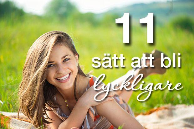 11 saker att ge upp i ditt liv om du vill bli lyckligare