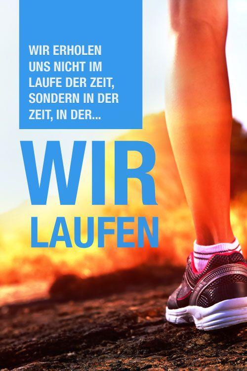 """Joggen: Zitate zur Motivation - """"Wir erholen uns nicht im Laufe der Zeit, sondern in der Zeit, in der wir laufen."""""""