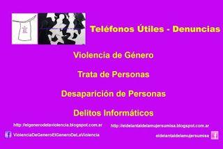 Violencia de Género - El Género de la Violencia: Teléfonos Útiles - Denuncias