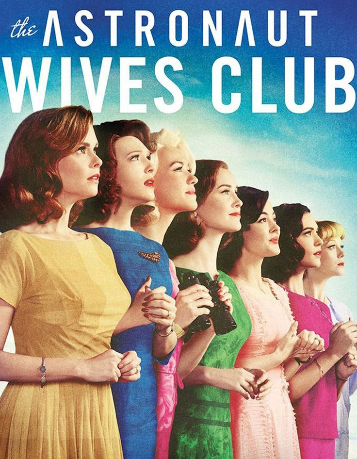 12 best TV: Astronaut Wives Club (Yvonne Strahovski ...