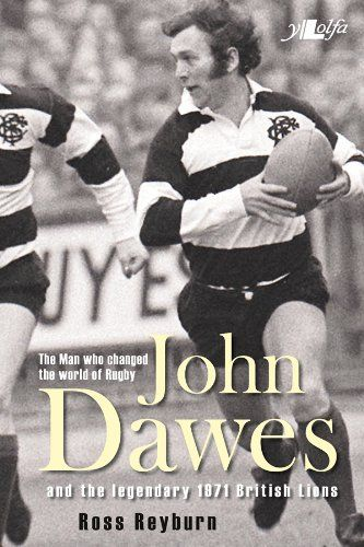 From 1.84 The Man Who Changed The World Of Rugby: John Dawes And The Legendary 1971 British Lions