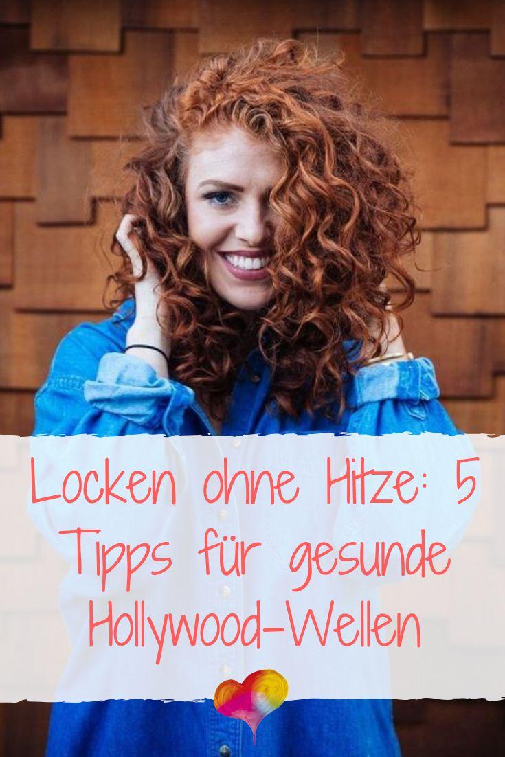 Locken ohne Hitze: 5 Tipps für gesunde Hollywood-Wellen