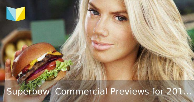 Super Bowl commercials 2015: Charlotte McKinney and Carl's Jr. release risque ad -- See previews of the upcoming Superbowl commercials and find out which ones are already stirring up controversy.
