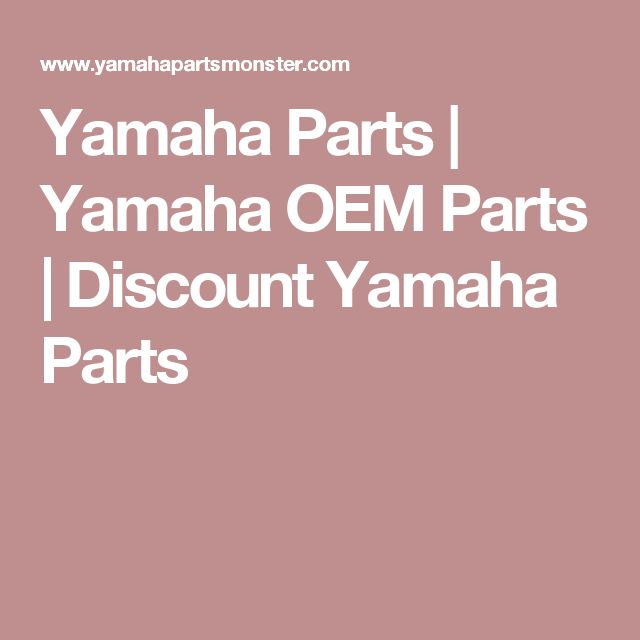 Yamaha Parts | Yamaha OEM Parts | Discount Yamaha Parts