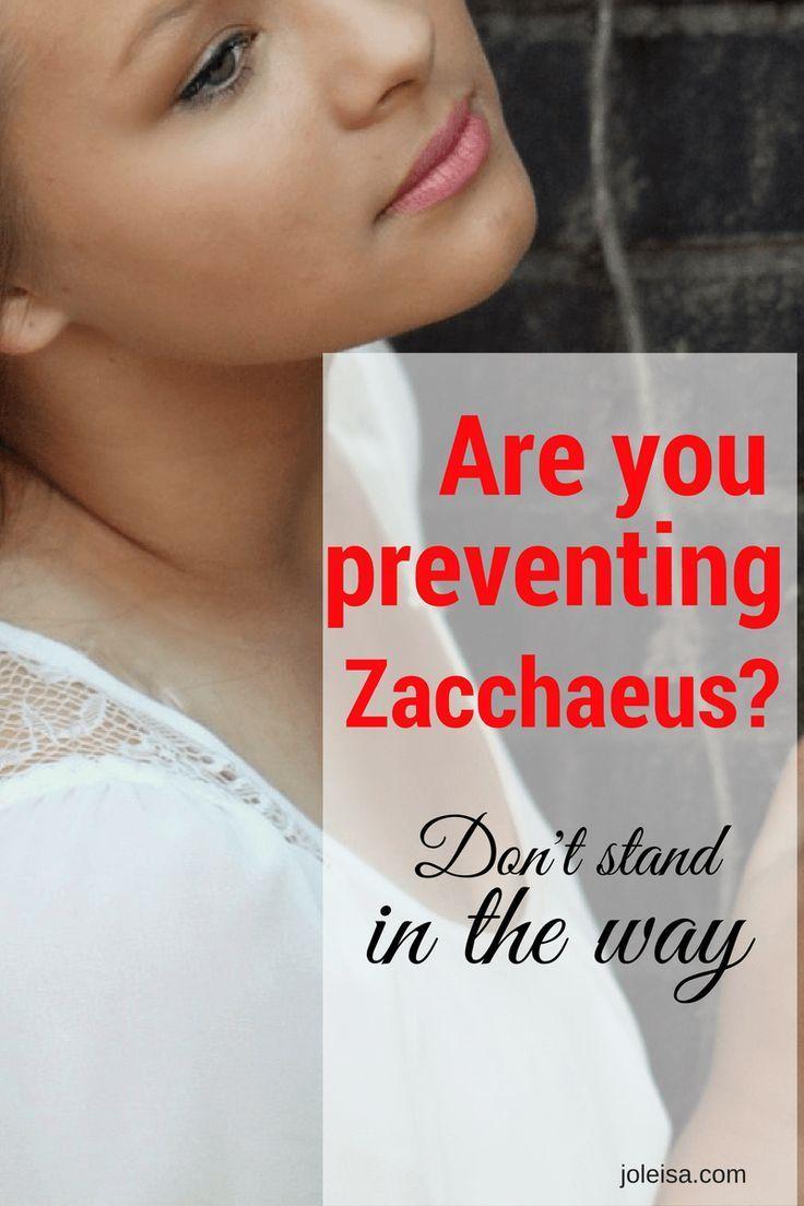 Are you Preventing Zacchaeus?