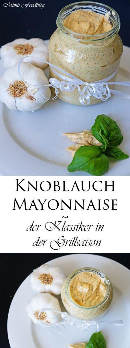 Selbst gemachte Knoblauch-Mayonnaise. Sie passt zu Steak, zum Grillen oder einfach als Dip zu selbst gebackenem Brot.