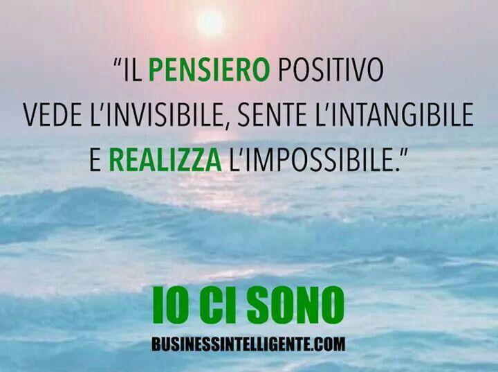 Il pensiero positivo realizza l'impossibile