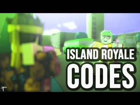 Roblox Island Royale Codes August 2018 Roblox Codes 9 644 Views