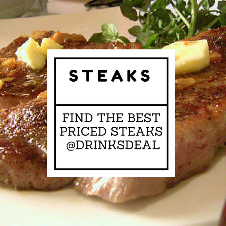 Craving for Steak tonight? Visit Drinksdeal's site for more details! #steak #food #specials #deals #drinksdeal