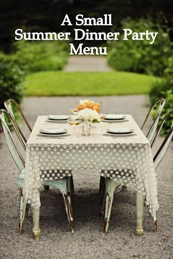 A Small Summer Dinner Party Menu | The Simply Luxurious Life®