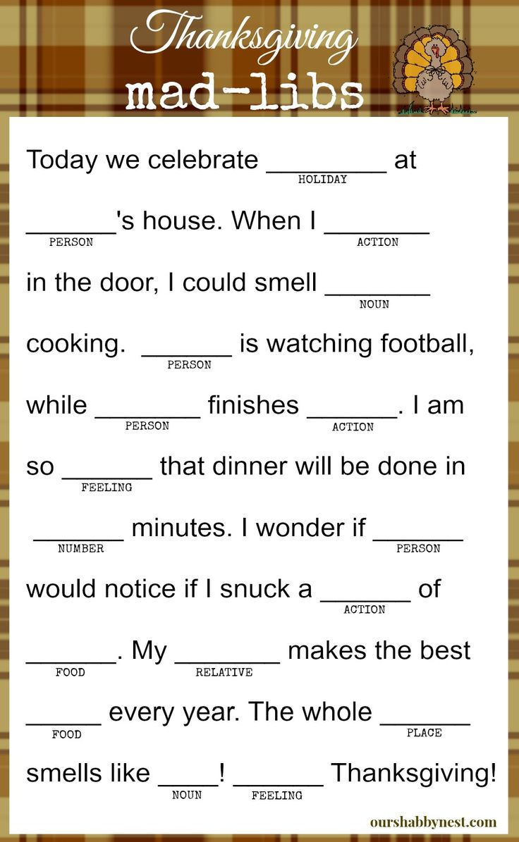 Thanksgiving mad-libs! Keep the kids and even the adults happy while they wait for the thanksgiving feast! Thanksgiving activities, thanksgiving dinner, thanksgiving ideas. via ourshabbynest.com