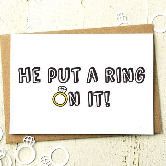 He Put A Ring On It!  Friend Engagement Greeting Card