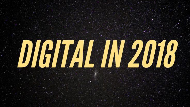 Eine aktuelle Studie von We are Social und Hootsuite Digital in 2018 zeigt die aktuellen weltweiten Internet, Digital, Online Daten auf. #Studie