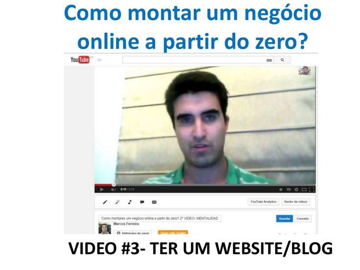 3# POWERPOINT/SLIDESHARE - TERES UM website/blog- como montar um negócio online a partir do zero
