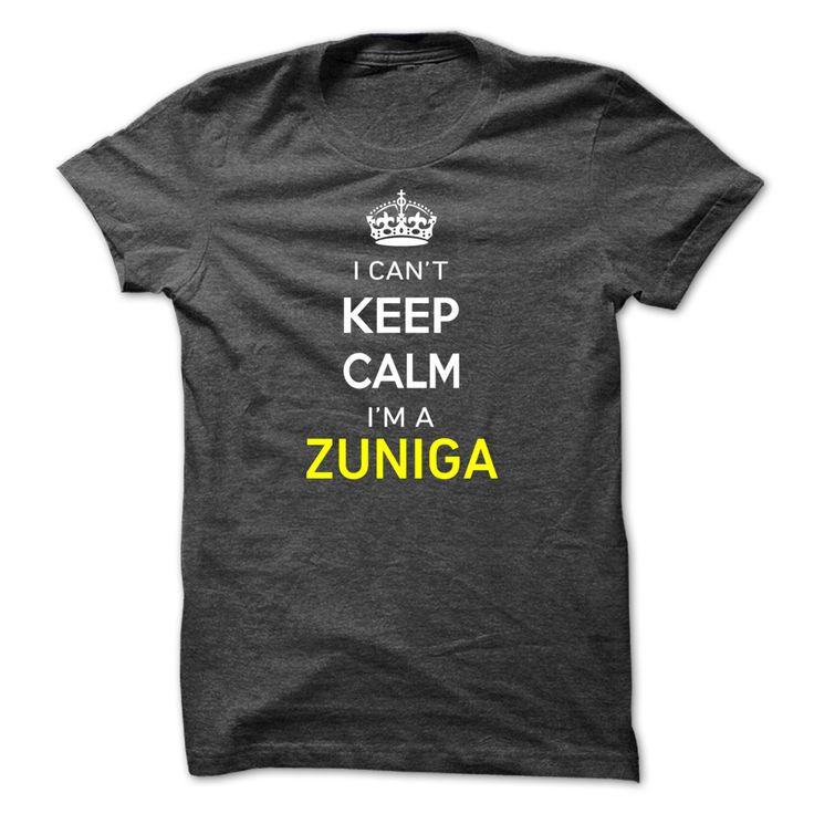 (Tshirt Nice Order) I Cant Keep Calm Im A ZUNIGA  Discount Best  Hi ZUNIGA you should not keep calm as you are a ZUNIGA for obvious reasons. Get your T-shirt today and let the world know it.  Tshirt Guys Lady Hodie  SHARE and Get Discount Today Order now before we SELL OUT Today  #tshirt #pinteres #Tshirtamerican #Tshirtjob #Tshirtnam