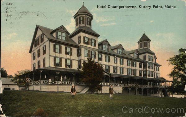 Hotel Champernowne Kittery Point Maine Old Hotels