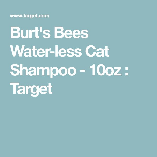 Burt's Bees Water-less Cat Shampoo - 10oz : Target