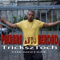 "11. TrickszToch - Kleuren ""Bonus Track""(PalabraAntoBerdad The Mixtape) by TrickszToch on SoundCloud"