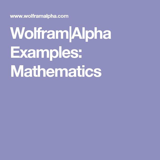 Wolfram|Alpha Examples: Mathematics