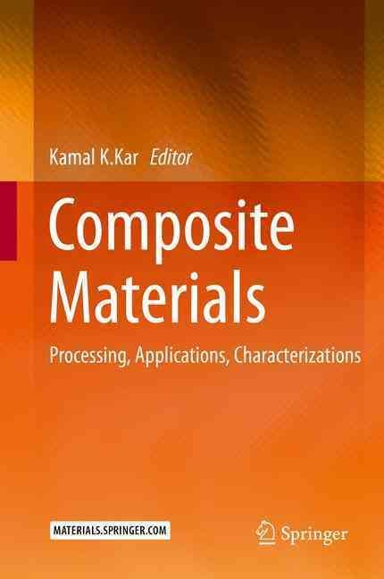 Composite Materials: Processing, Applications, Characterizations (Hardcover)