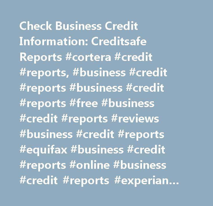 Check Business Credit Information: Creditsafe Reports #cortera #credit #reports, #business #credit #reports #business #credit #reports #free #business #credit #reports #reviews #business #credit #reports #equifax #business #credit #reports #online #business #credit #reports #experian #business #credit #reports #transunion #business #credit #reports #singapore #business #credit #reports #south #africa #business #credit #reports #australia #us #business #credit #reports #business #credit…