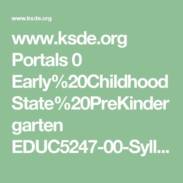 www.ksde.org Portals 0 Early%20Childhood State%20PreKindergarten EDUC5247-00-Syllabus-Assignments.pdf