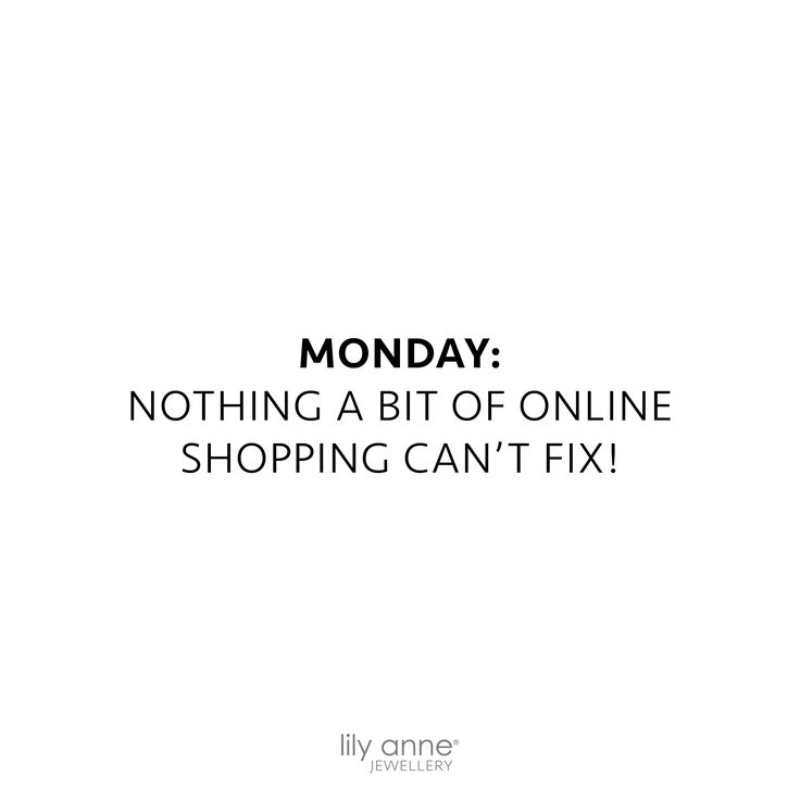 The only cure for Monday's 🛍