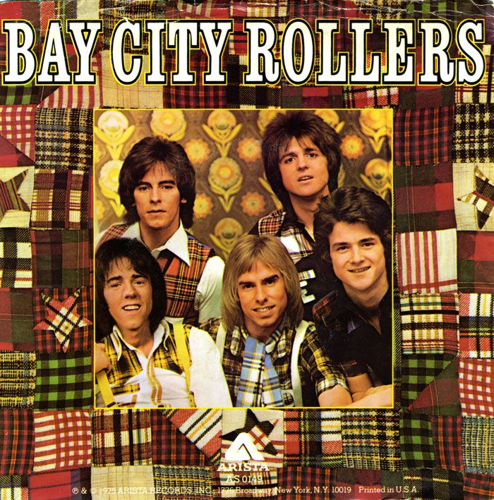 Bay City Rollers. Remember dancing in a circle to S.A.T.U.R.D.A.Y. NIGHT with my girlfriends at slumber parties.