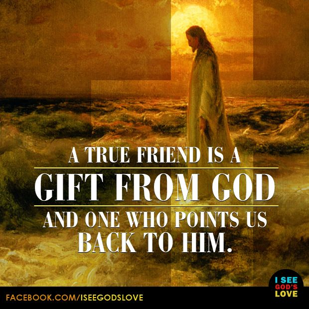 A friend loves at all times. ~ Proverbs 17:17