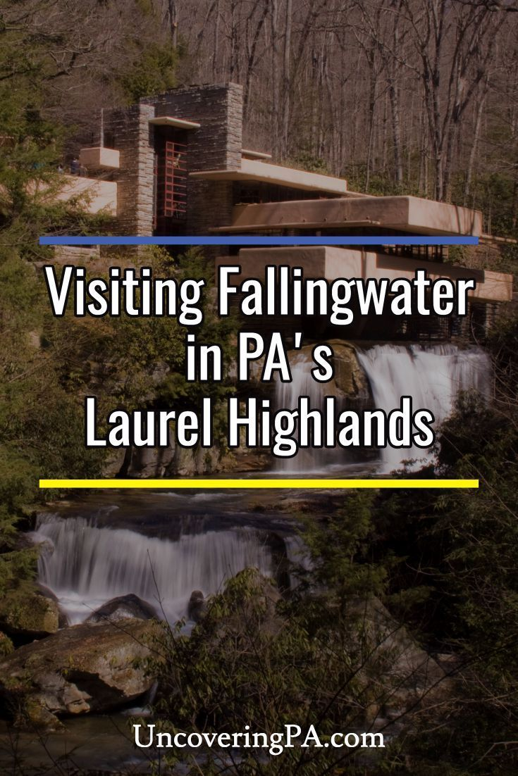 Visiting Fallingwater in the Laurel Highlands of