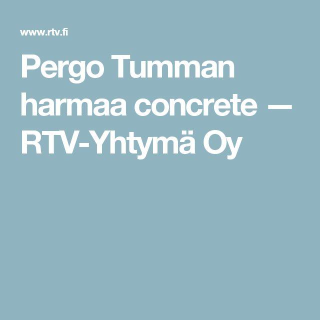 Pergo Tumman harmaa concrete — RTV-Yhtymä Oy