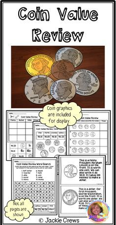 This 22 page set is a great review for the value of coins from penny to half-dollar values. It includes coin value sorts, counting coins, identifying coins, and a set of half pages with coin facts that could be used separately or made into little books. I also included enlarged coin graphics you can display on a bulletin board.
