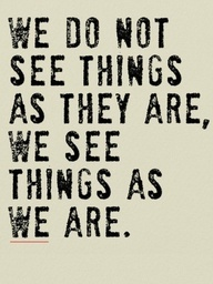 Perception is Reality...but it might not be that real......